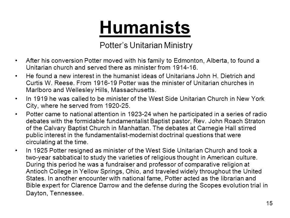 15 After his conversion Potter moved with his family to Edmonton, Alberta, to found a Unitarian church and served there as minister from 1914-16.