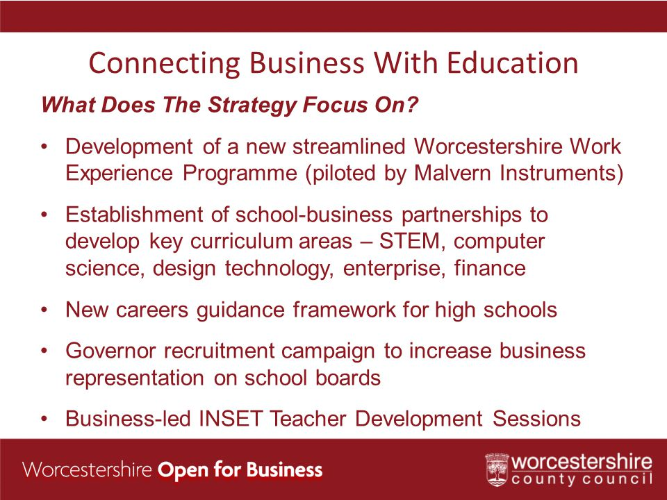 Connecting Business With Education What Does The Strategy Focus On.