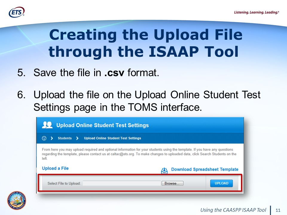 11 Using the CAASPP ISAAP Tool 5.Save the file in.csv format.