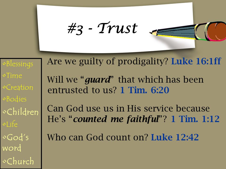 #3 - Trust Are we guilty of prodigality.