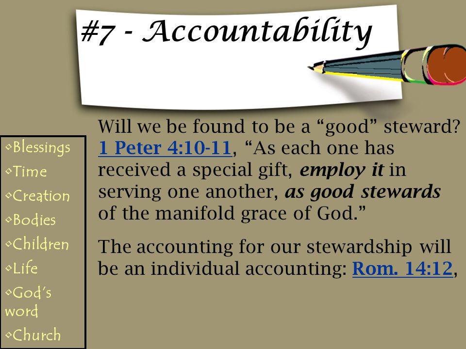 #7 - Accountability Will we be found to be a good steward.