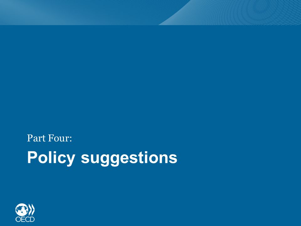 Policy suggestions Part Four: