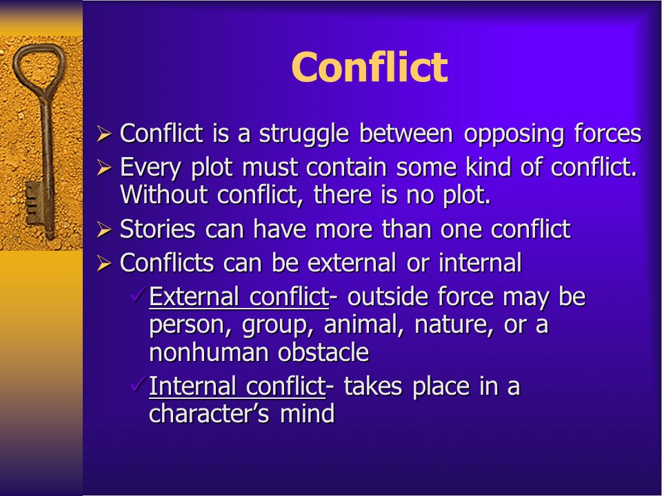 PARTS OF PLOT  Exposition – Learn about characters and setting, possible hint of conflict  Rising Action - This part of the story begins to develop the conflict(s).