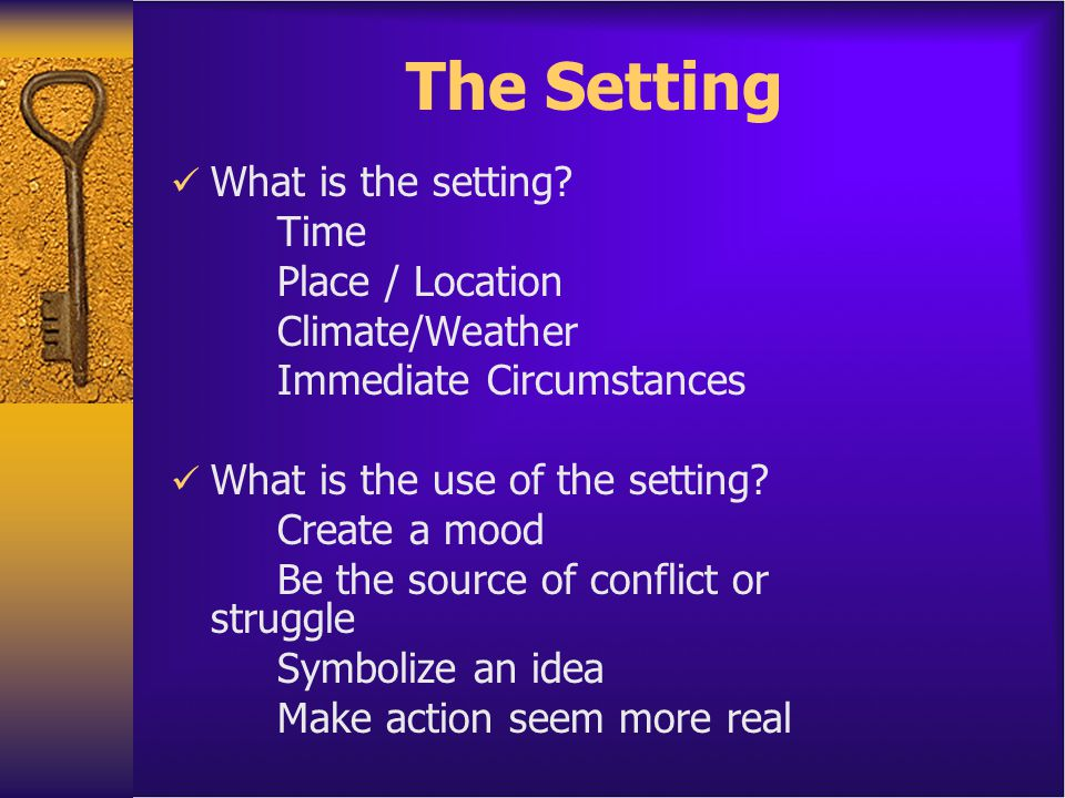 PARTS OF PLOT  Exposition – Learn about characters and setting, possible hint of conflict  Rising Action - This part of the story begins to develop the conflict(s).