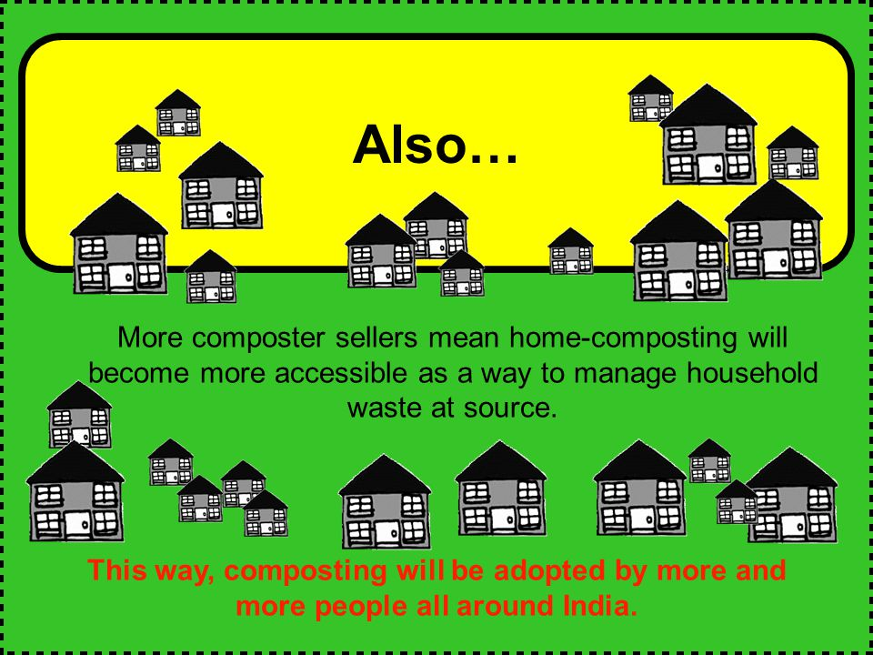 Also… More composter sellers mean home-composting will become more accessible as a way to manage household waste at source.