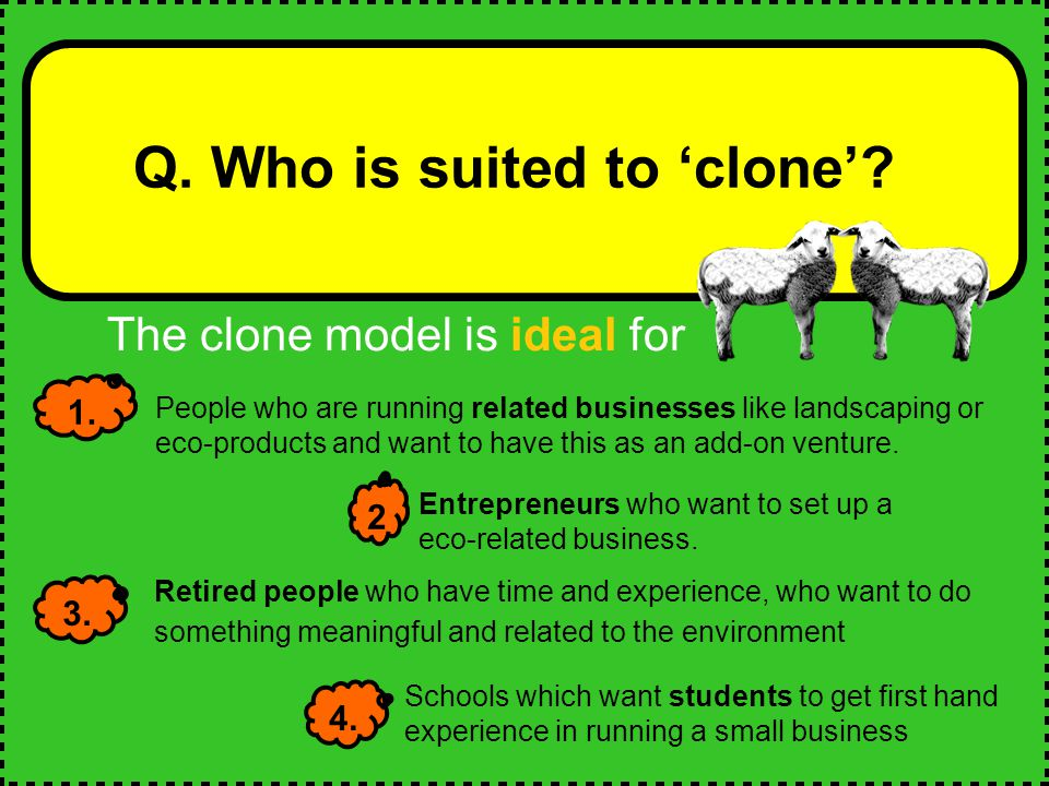 Q.Are there different kinds of 'clones'. 1.