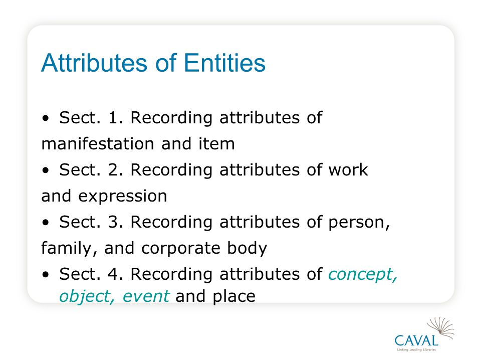 Attributes of Entities Sect. 1. Recording attributes of manifestation and item Sect.