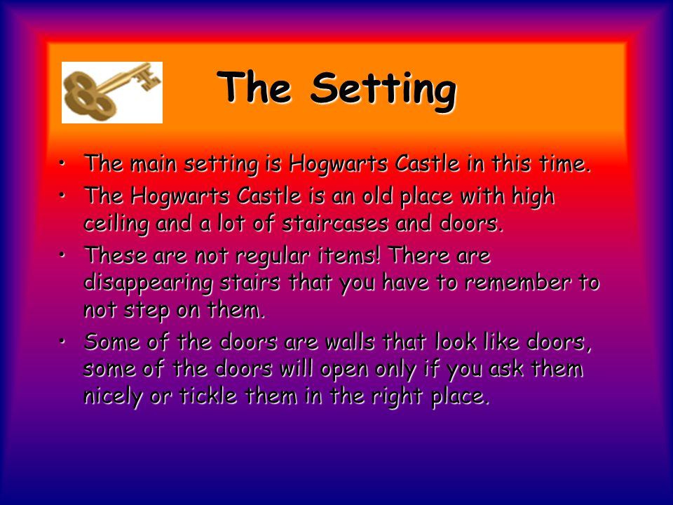 The Plot- continues The story takes place in many places like school, Harry's relatives house, the town of Hogsmide and more.The story takes place in many places like school, Harry's relatives house, the town of Hogsmide and more.