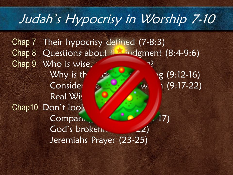 Chap 7 Their hypocrisy defined (7-8:3) Chap 8 Questions about the judgment (8:4-9:6) Chap 9 Who is wise, understanding.