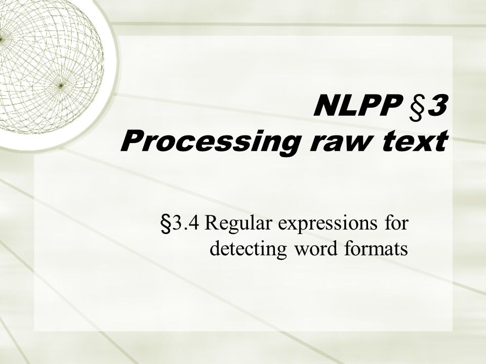 NLPP §3 Processing raw text §3.4 Regular expressions for detecting word formats