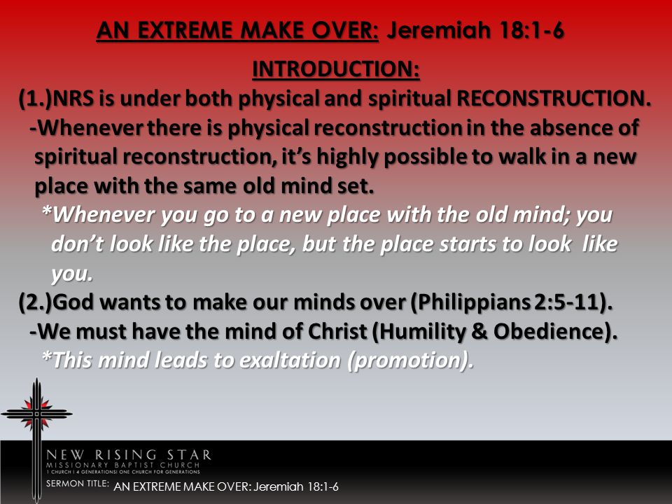 INTRODUCTION: (1.)NRS is under both physical and spiritual RECONSTRUCTION.