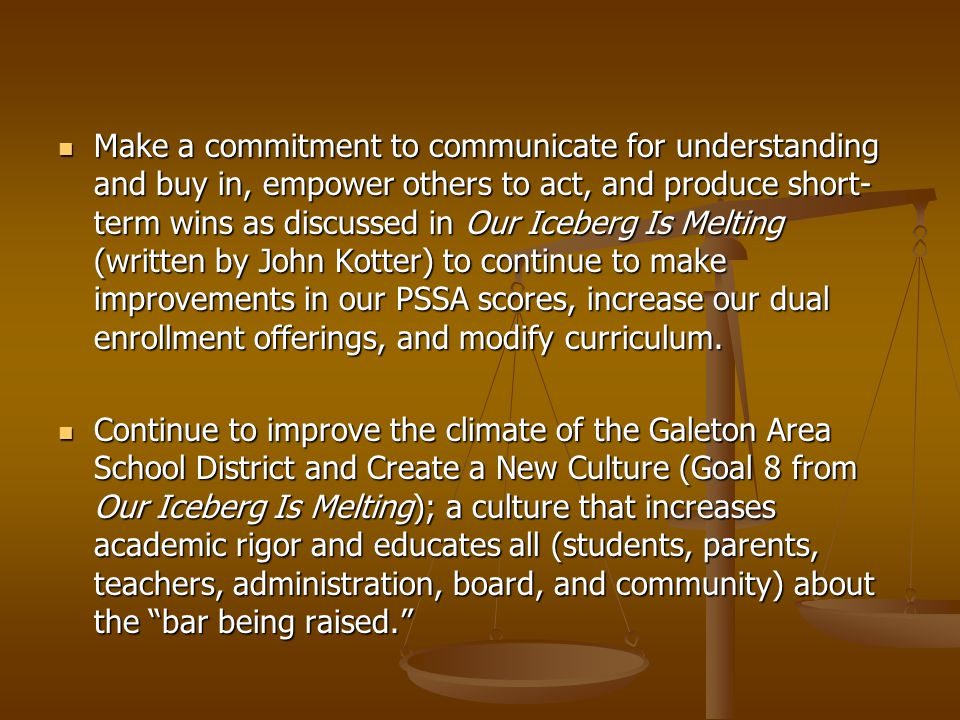 Adequate Yearly Progress (AYP) Year 2002-04 2005-07 2008-10 2011 2012 2013 2014 Percent Proficient 35 45 56 67 78 89 100 In Math Galeton Area School District Scores