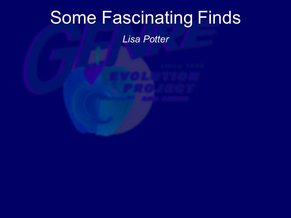 Some Fascinating Finds Lisa Potter