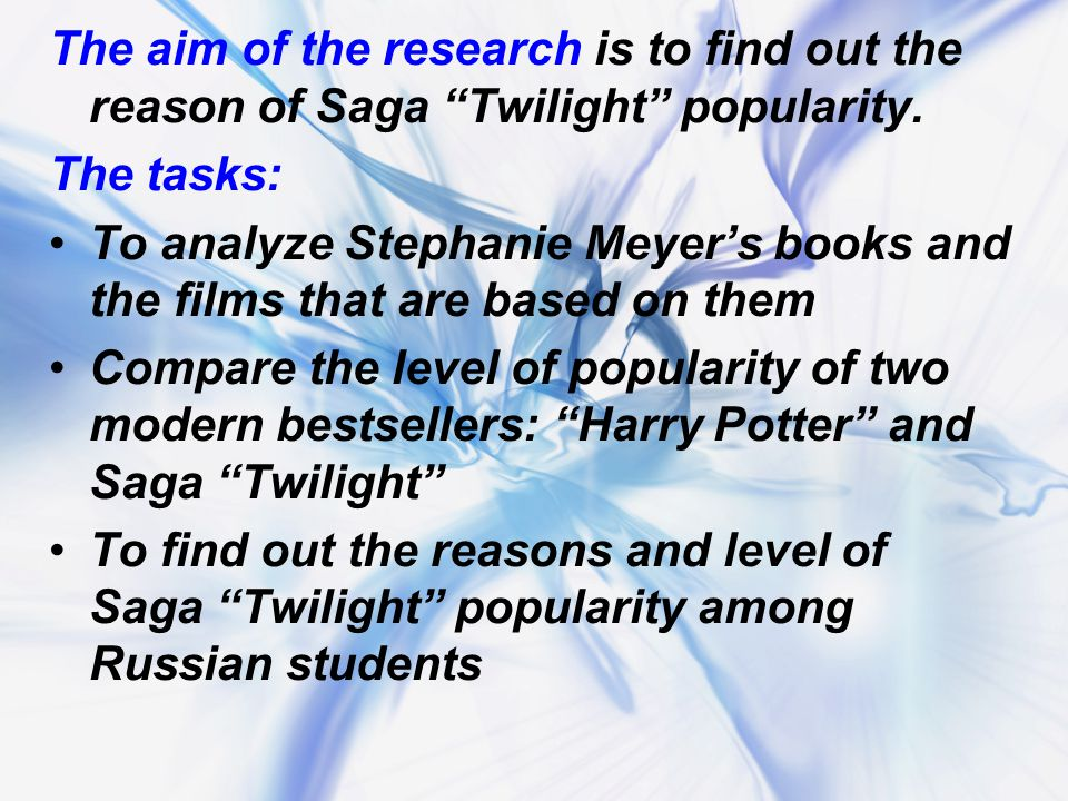 The aim of the research is to find out the reason of Saga Twilight popularity.