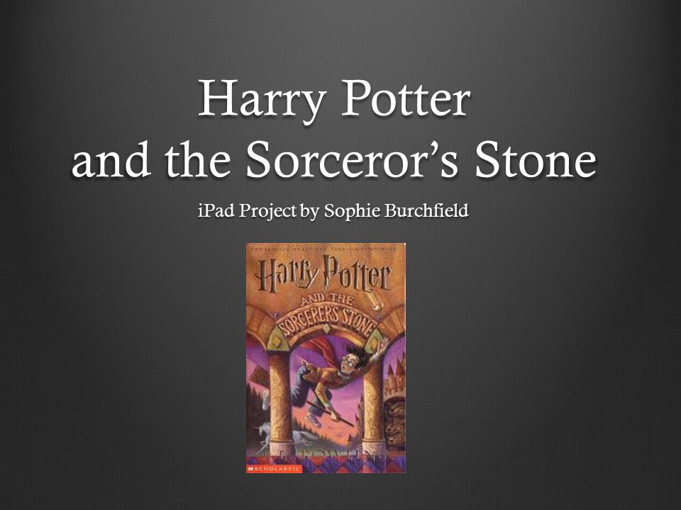 Harry Potter and the Sorceror's Stone iPad Project by Sophie Burchfield