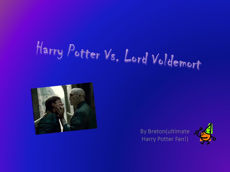 By Breton(ultimate Harry Potter Fan!)