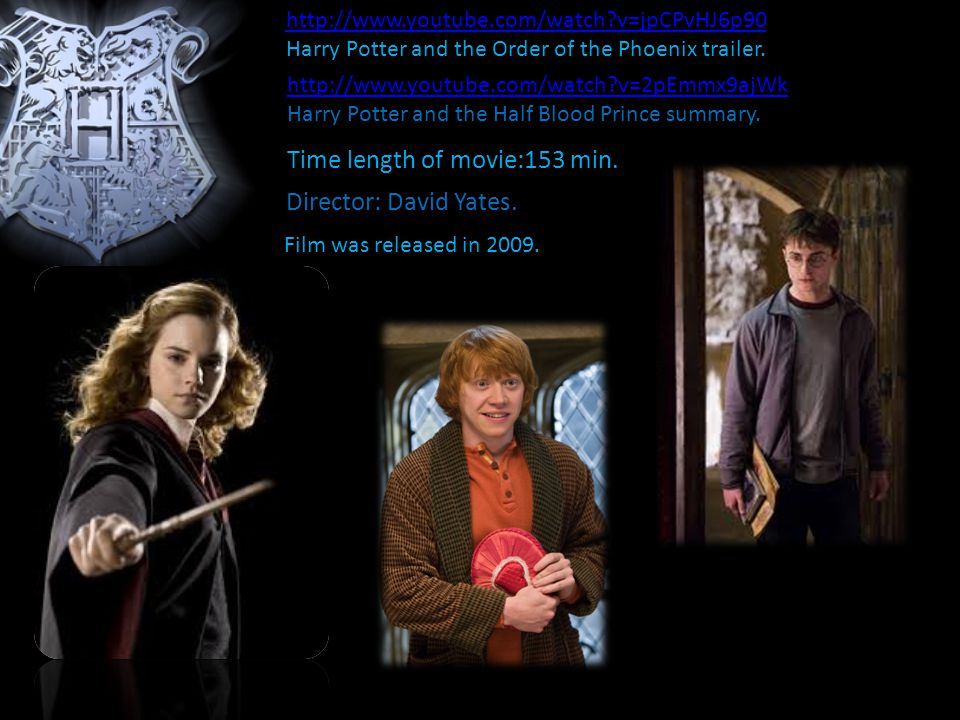 http://www.youtube.com/watch v=jpCPvHJ6p90 Harry Potter and the Order of the Phoenix trailer.