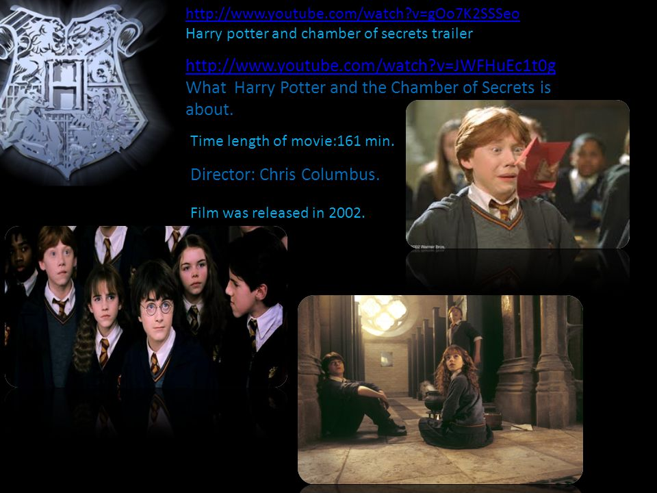http://www.youtube.com/watch v=JWFHuEc1t0g What Harry Potter and the Chamber of Secrets is about.