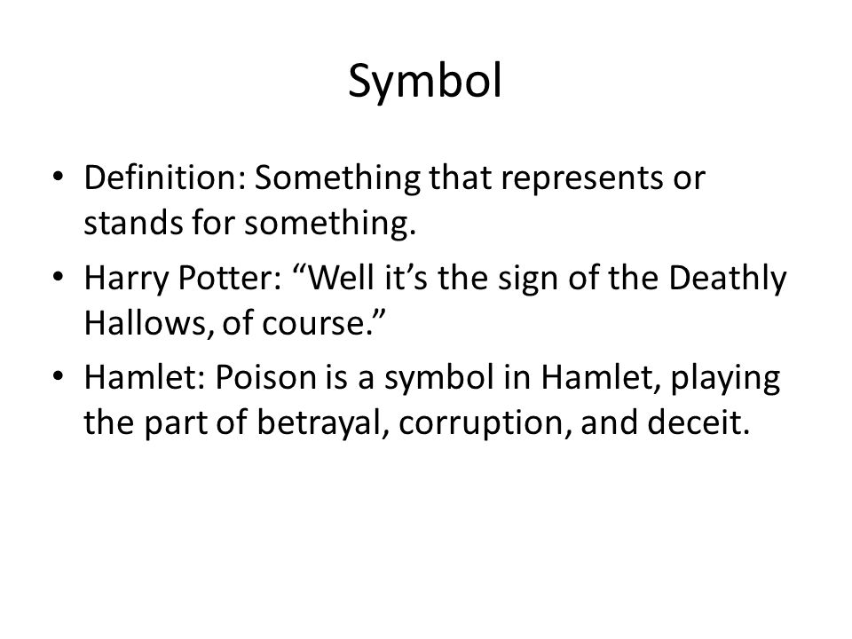 Symbol Definition: Something that represents or stands for something.