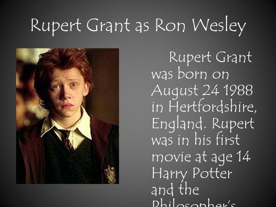 David Thewlis as Remus Lupin David Thewlis was born March 20, 1963 at Lancashire, England.
