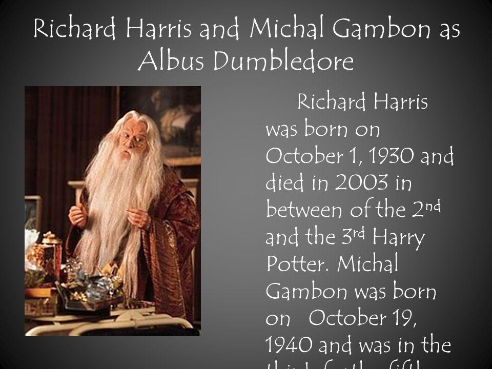 Gary Oldman as Sirius Black Gary Oldman was born March 21 1958 at London, England.