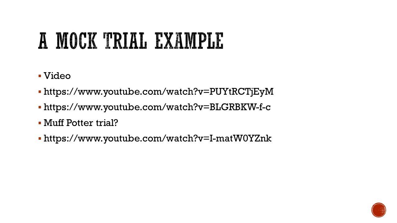  Video  https://www.youtube.com/watch?v=PUYtRCTjEyM  https://www.youtube.com/watch?v=BLGRBKW-f-c  Muff Potter trial?  https://www.youtube.com/wat