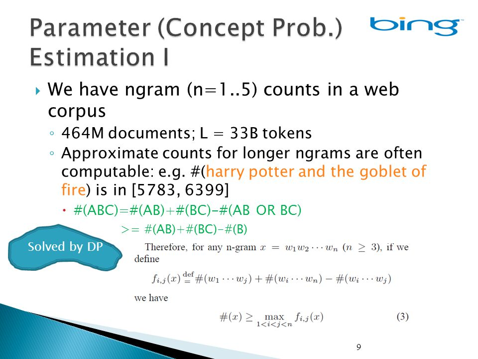 30  Solution 2: Online computation: only consider parts of the web corpus overlapping with the query (longest matches)...