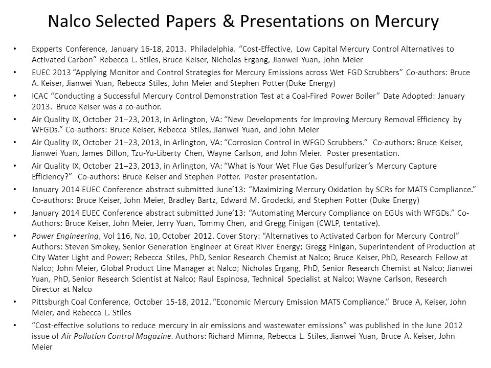 Nalco Selected Papers & Presentations on Mercury Expperts Conference, January 16-18, 2013.