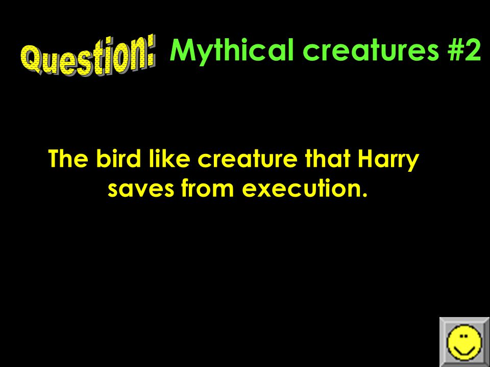Mythical Creatures #1 This spider tried to kill Harry Potter.