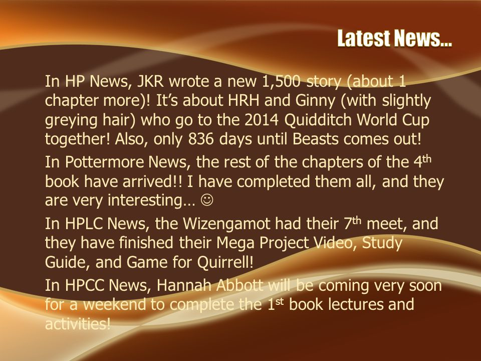 In HP News, JKR wrote a new 1,500 story (about 1 chapter more).