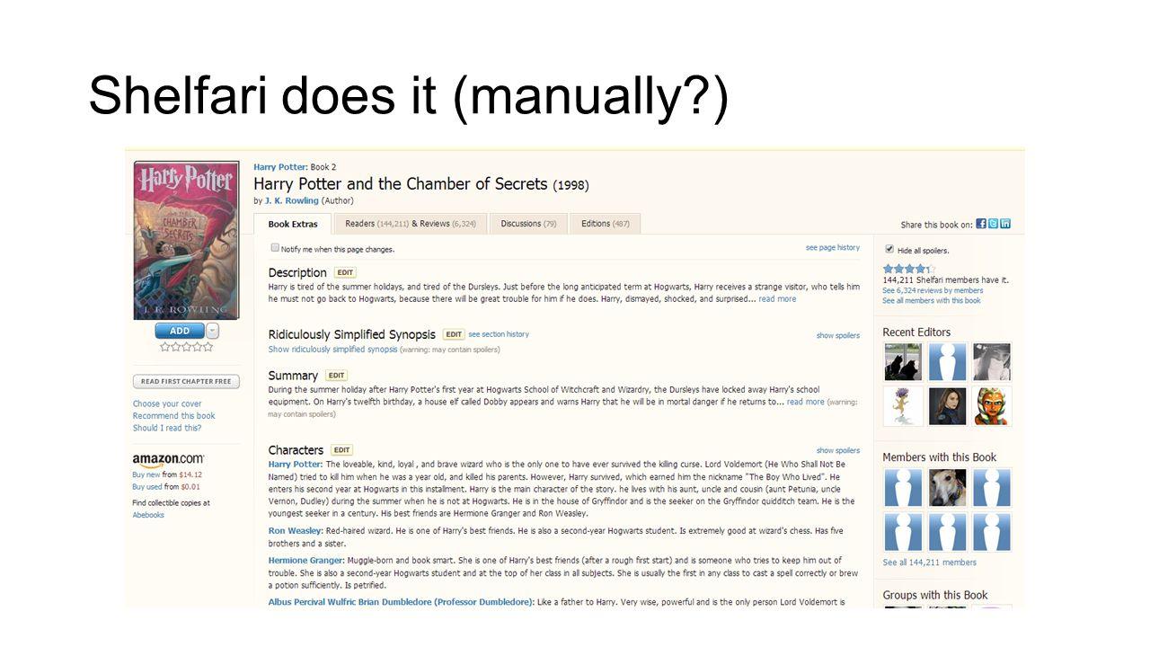 Shelfari does it (manually?)