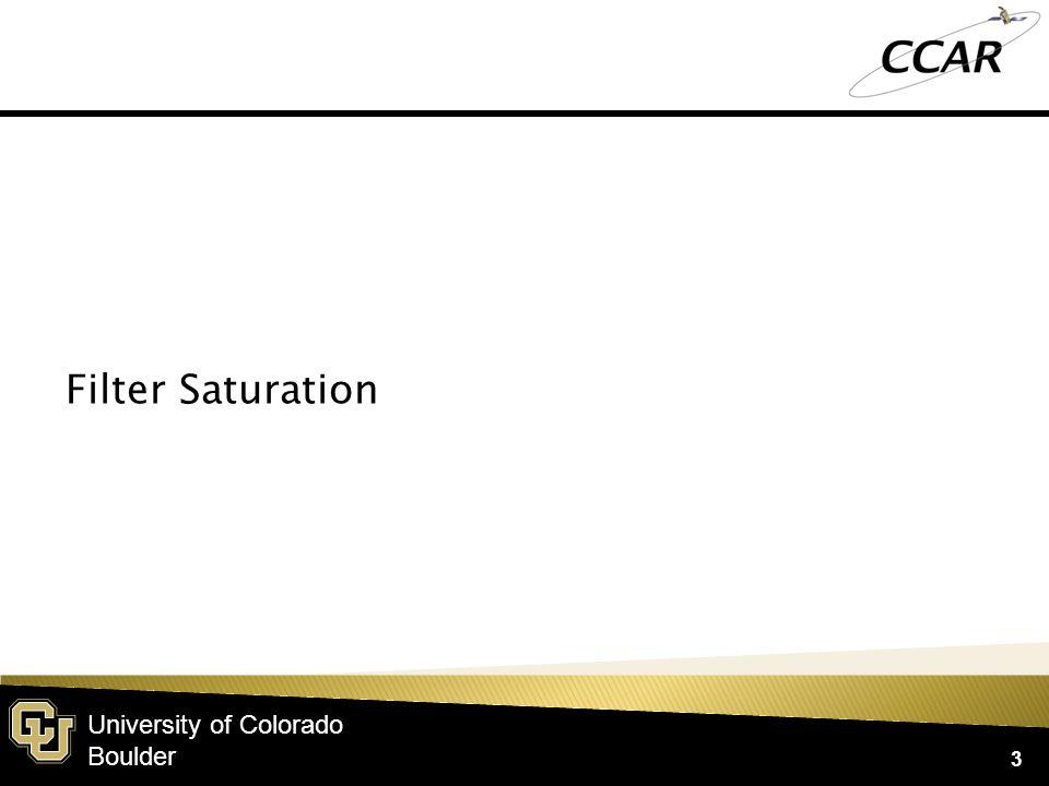 University of Colorado Boulder 3 Filter Saturation