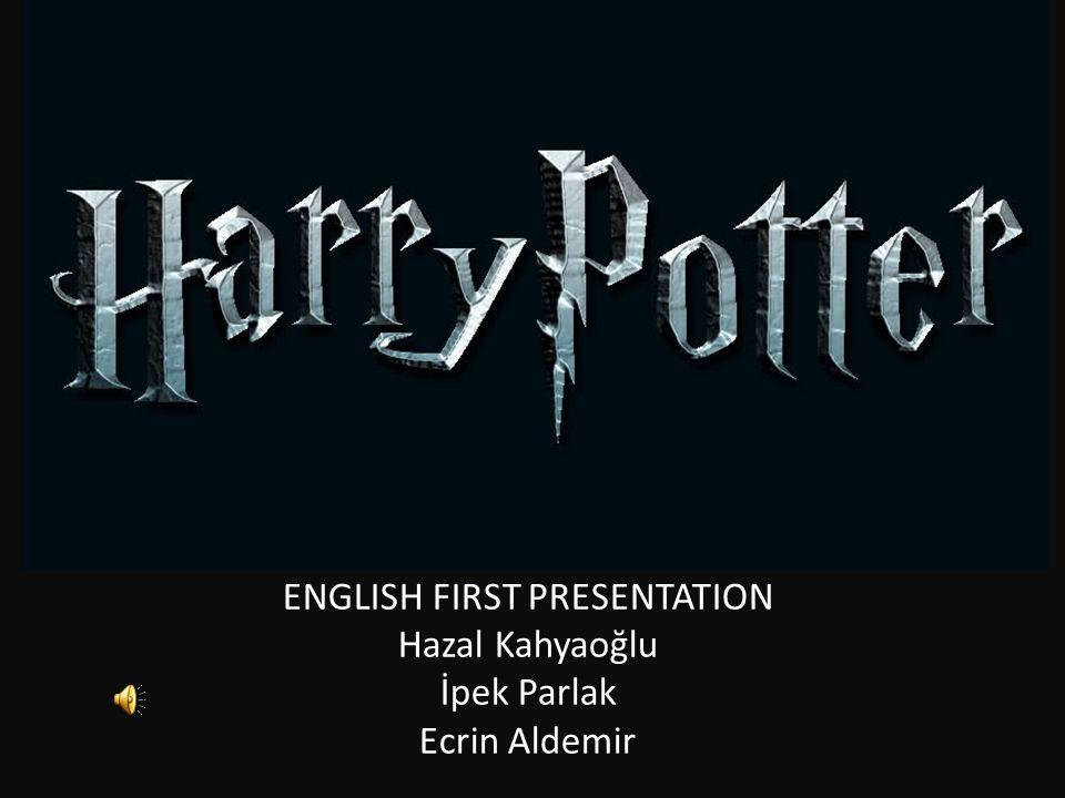 ENGLISH FIRST PRESENTATION Hazal Kahyaoğlu İpek Parlak Ecrin Aldemir