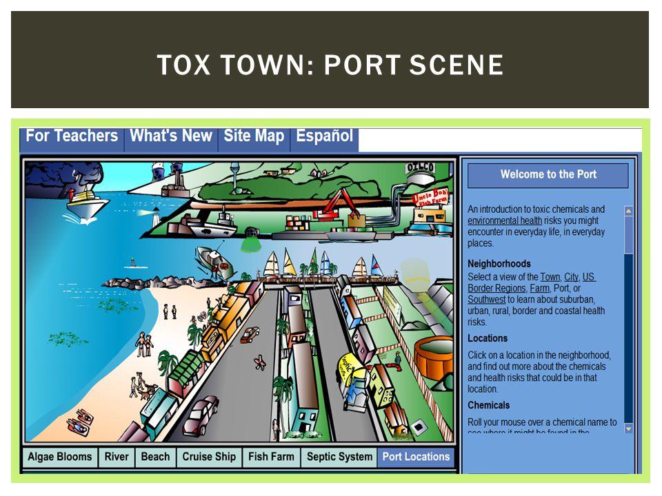 TOX TOWN: PORT SCENE