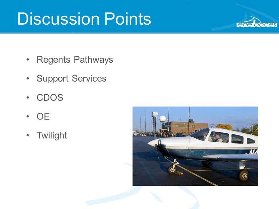 Discussion Points Regents Pathways Support Services CDOS OE Twilight