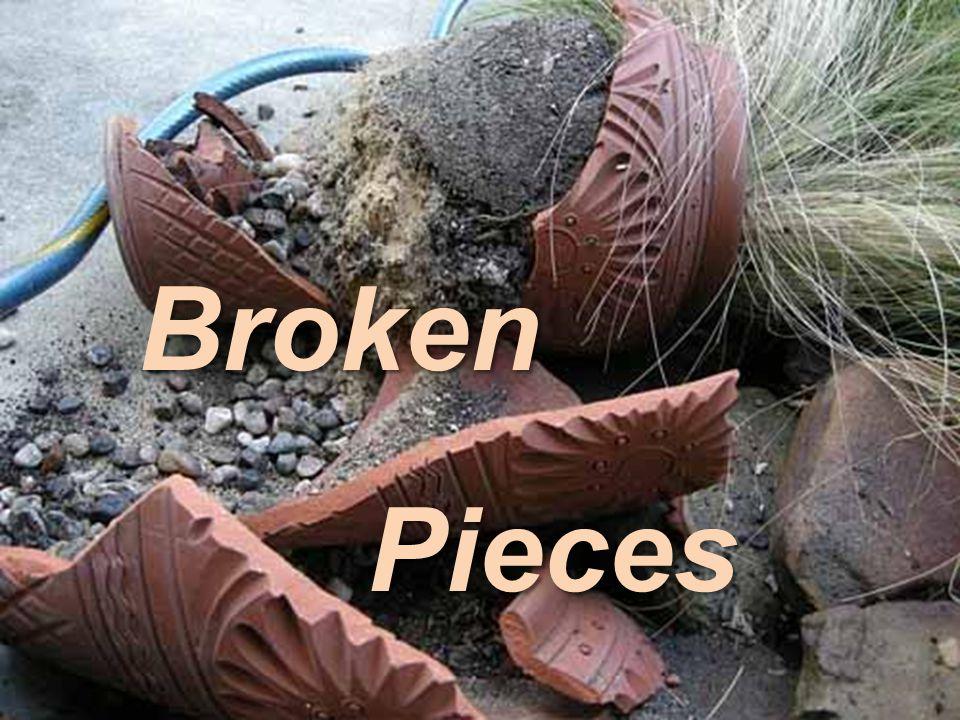 Broken Pieces Pieces