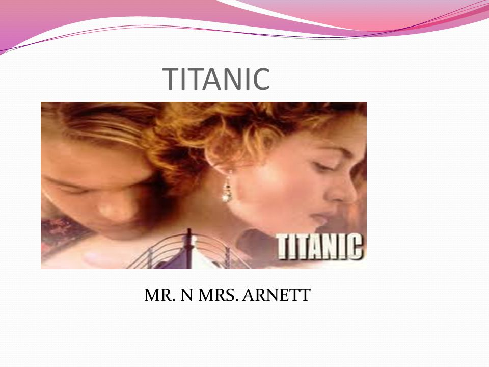 TITANIC MR. N MRS. ARNETT