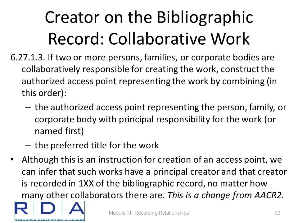 Creator on the Bibliographic Record: Collaborative Work 6.27.1.3.