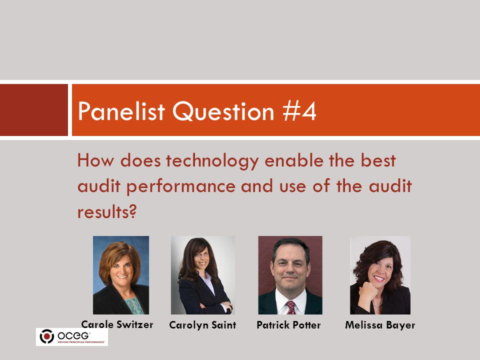 How does technology enable the best audit performance and use of the audit results.