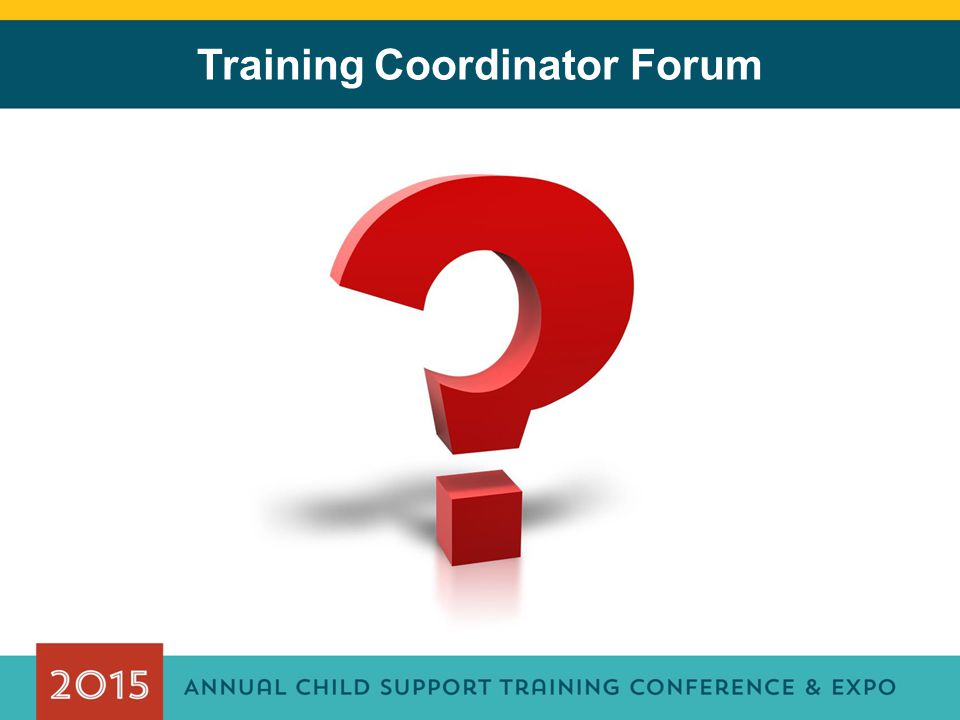 Training Coordinator Forum