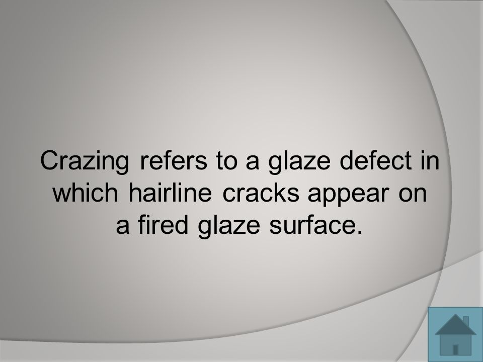 Crazing refers to a glaze defect in which hairline cracks appear on a fired glaze surface.