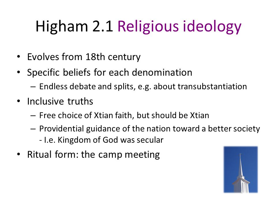 Higham, pp 7-8 2.0 Ideology Ideology is not tradition Ideology not mythology an explicit system of beliefs that provides – A shared identity – A common program of action – A sense of history – A standard for self-criticism