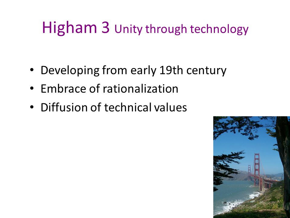 Higham 2.2 Political ideology Also evolves from middle 18th century Multiplicity of groups Checks & balances Collective mission to improve nation Pass