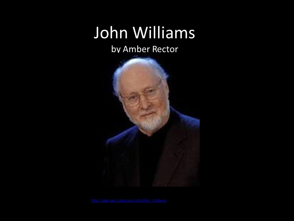John Williams by Amber Rector http://starwars.wikia.com/wiki/John_Williams