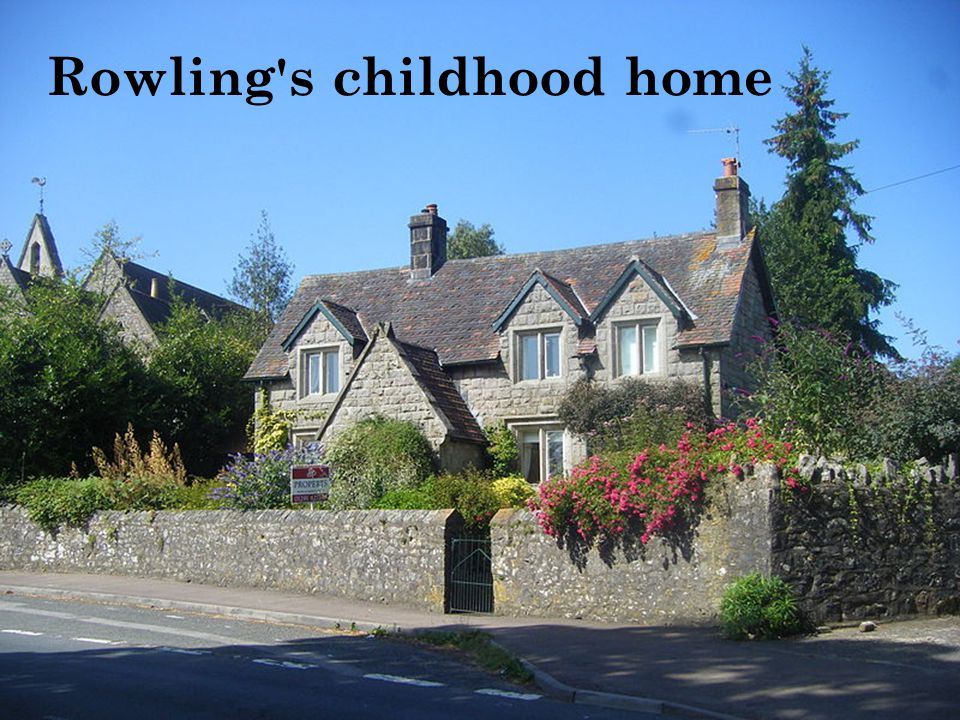 Rowling s childhood home