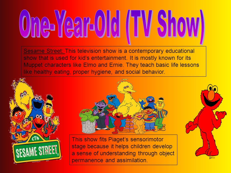 Sesame Street: This television show is a contemporary educational show that is used for kid's entertainment.
