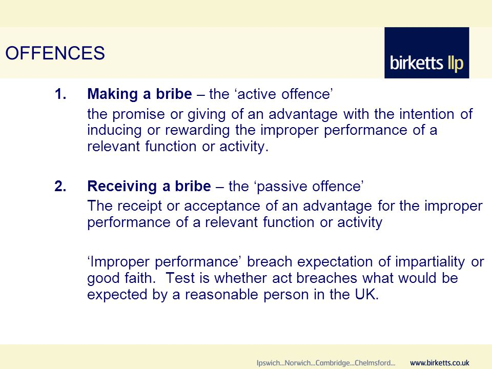 OFFENCES (cont.) 3.Bribing a Foreign Public Official 4.