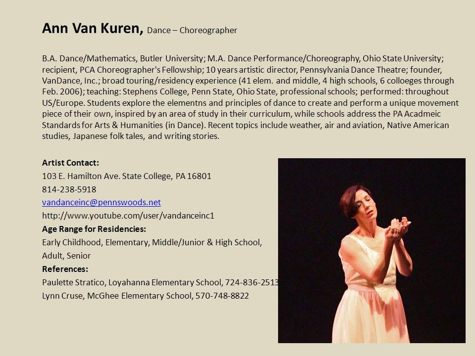 Ann Van Kuren, Dance – Choreographer B.A. Dance/Mathematics, Butler University; M.A.