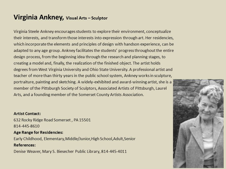 Virginia Ankney, Visual Arts – Sculptor Virginia Steele Ankney encourages students to explore their environment, conceptualize their interests, and transform those interests into expression through art.