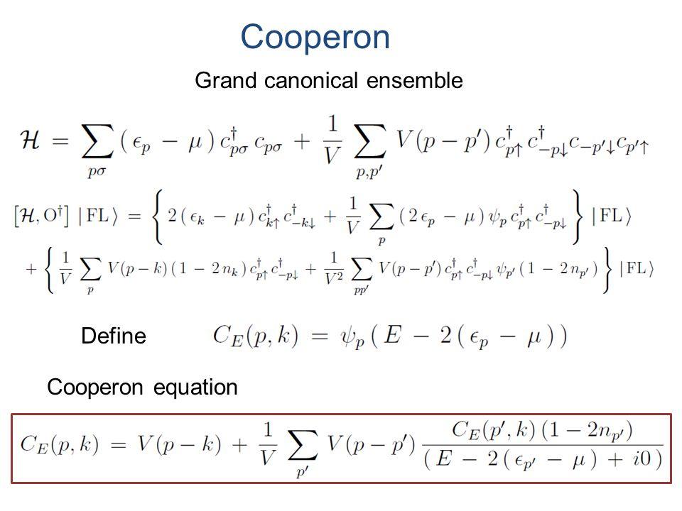 Cooperon Grand canonical ensemble Define Cooperon equation